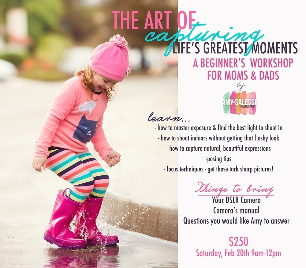 The Art of Capturing Life's Greatest Moments- A Beginner's Workshop