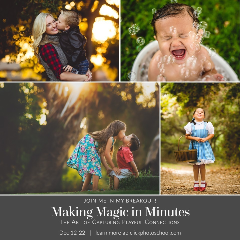 Making Magic in Minutes – ClickinMoms Breakout Photography Workshop